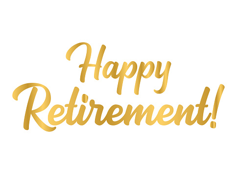 Hand sketched HAPPY RETIREMENT phrase in gold as logo or banner. Lettering for poster, logo, sticker, flyer, header, card, advertisement, announcement.