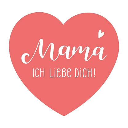 """Hand sketched """"Mama ich liebe dich"""" quote in German. Translated Mama I love you. Lettering for postcard, invitation, poster, icon, banner template typography."""