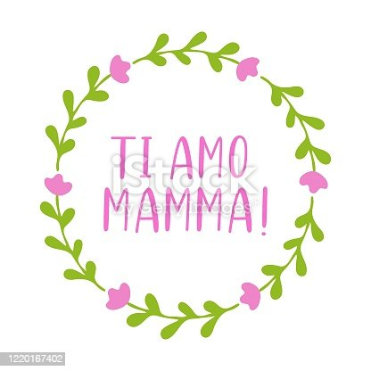 """istock Hand sketched """"Ti amo mamma"""" quote in Italian. Translated Mama I love you. Lettering for postcard, invitation, poster, icon, banner template typography. 1220167402"""