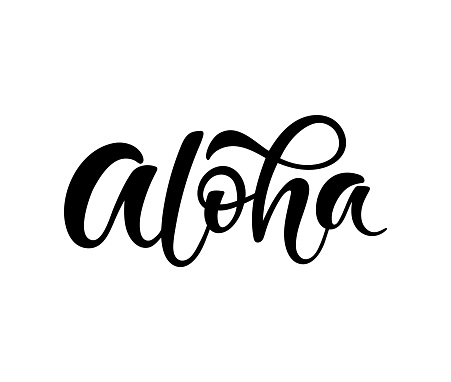 Hand sketched word Aloha. Vector banner design. Warm season lettering typography for postcard, card, invitation, t-shirt print. Hawaiian welcome card. Logo, badge, icon, banner.