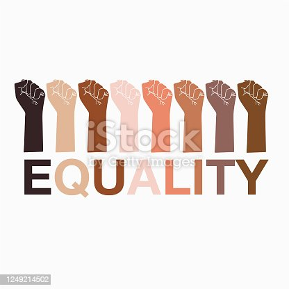 """Hand symbols of protest in all skin tone with text """" Equality"""" vector EPS10 ,stop racism. I can't breathe. stop violence"""