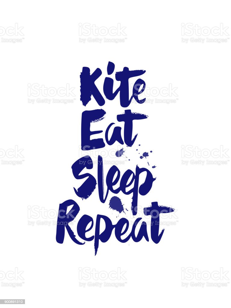 "Hand writing ""Kite, Eat, Sleep, Repeat"""