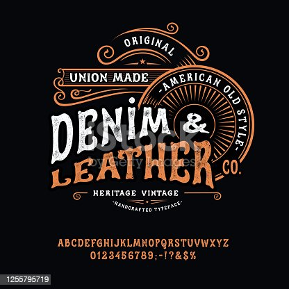 Font Denim and Leather. Craft retro vintage typeface design. Graphic display alphabet. Western type letters. Latin characters, numbers. Vector illustration. Old badge, label, logo template