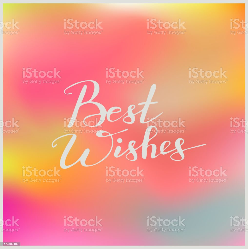 Handwriting Words Best Wishes On Beautiful Colorful Background Stock ...