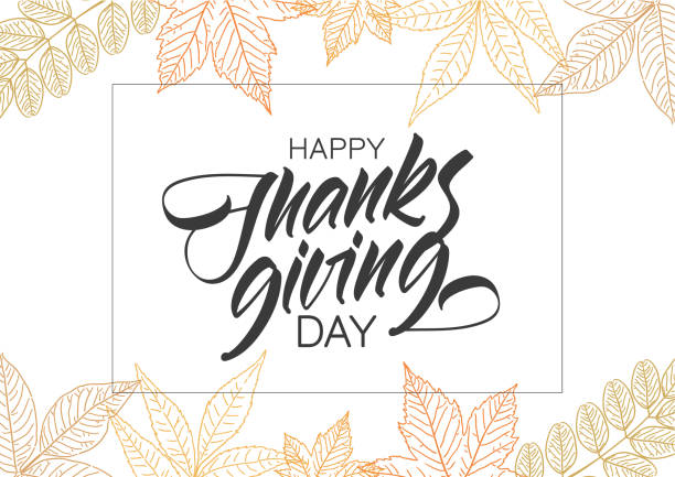 handwritten elegant type lettering of happy thanksgiving day with hand drawn autumn leaves. - thanksgiving stock illustrations