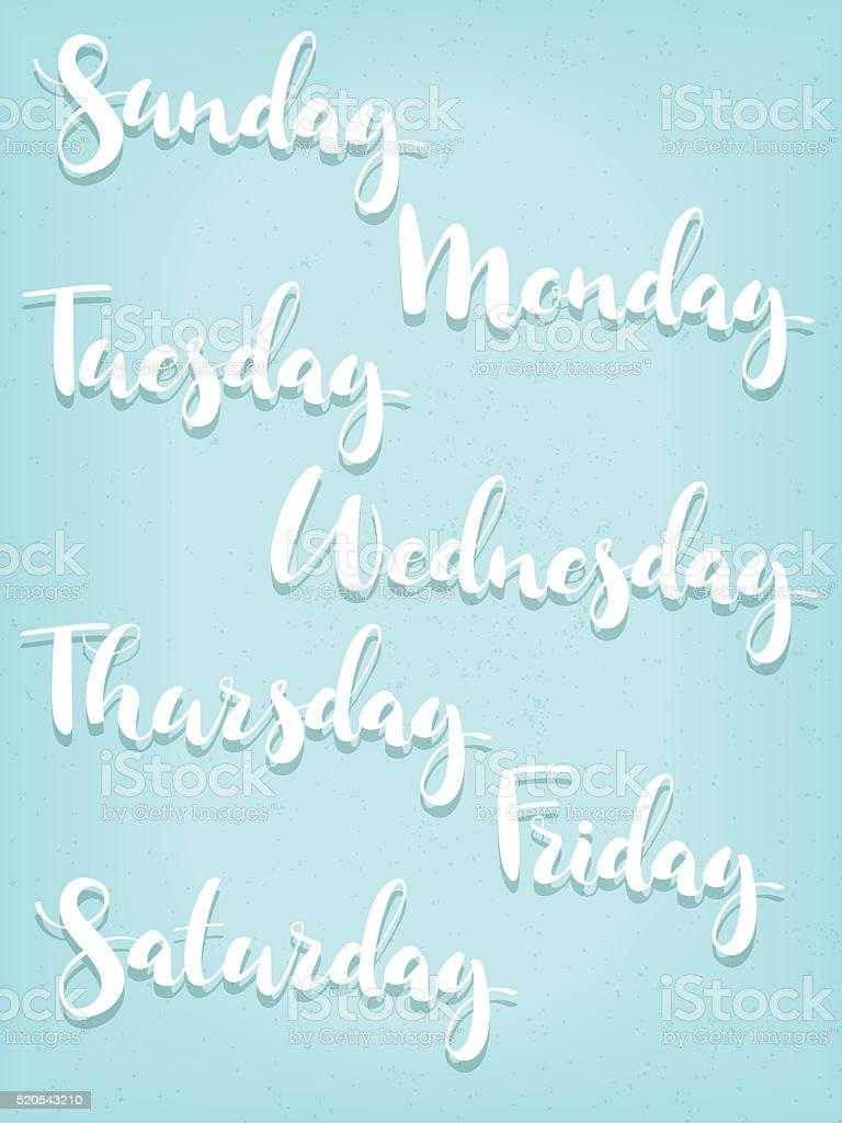 Handwritten inscription days a week. New modern font. vector art illustration
