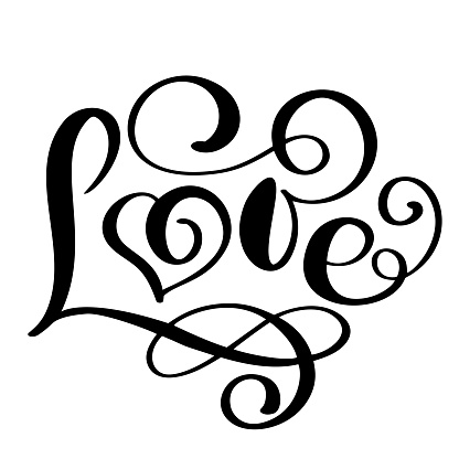 handwritten inscription LOVE Happy Valentines day card, romantic quote for design greeting cards, tattoo, holiday invitations, photo overlays, t-shirt print, flyer, poster design