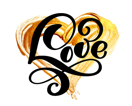 handwritten inscription LOVE on a background of a golden heart. Happy Valentines day card, romantic wedding quote for design greeting cards, tattoo, holiday invitations, photo overlays, t-shirt print, flyer, poster design, mug, pillow