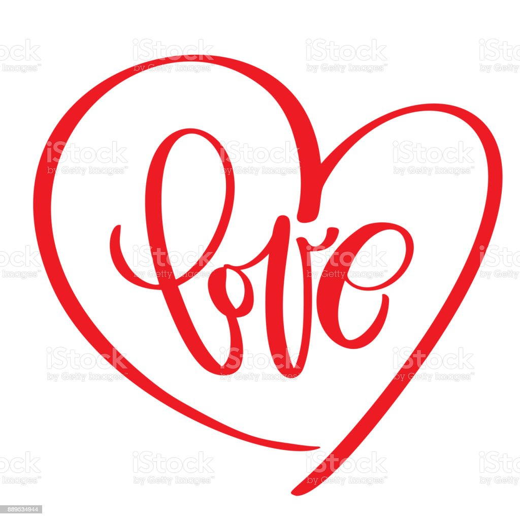 Handwritten Inscription Love Text And Heart Happy Valentines Day