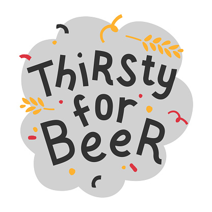 Handwritten lettering for oktoberfest. Good for poster, sticker or t-shirt print for october beer festifal. Thirsty for beer phrase with  doodles.
