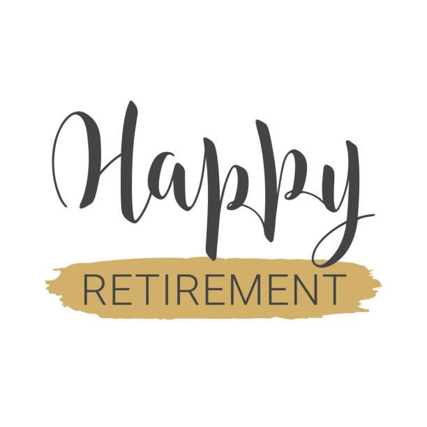 ilustrações, clipart, desenhos animados e ícones de lettering manuscritas de aposentadoria feliz. molde para o cartão. - aposentadoria