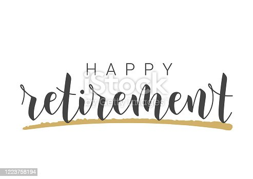 istock Handwritten Lettering of Happy Retirement. Template for Greeting Card. 1223758194