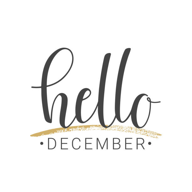 illustrazioni stock, clip art, cartoni animati e icone di tendenza di handwritten lettering of hello december on white background - dicembre