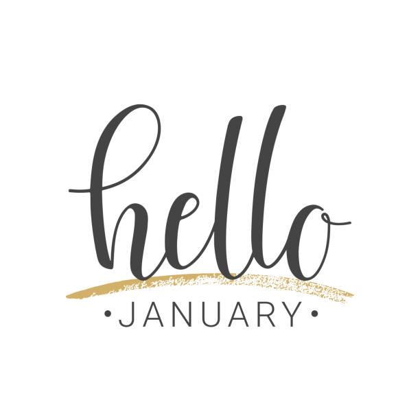 Handwritten lettering of Hello January on white background Vector illustration. Handwritten lettering of Hello January. Objects isolated on white background. january stock illustrations