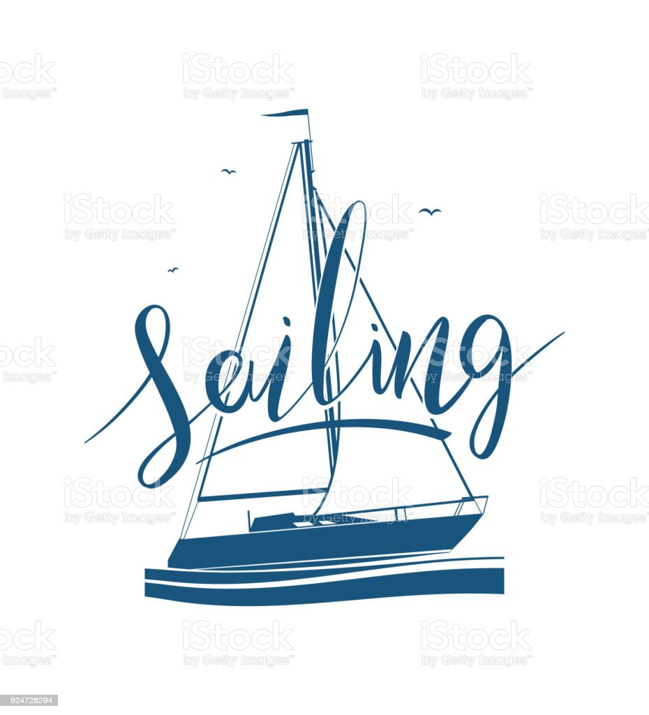 Handwritten Lettering Of Sailing On Yacht Silhouette Stock