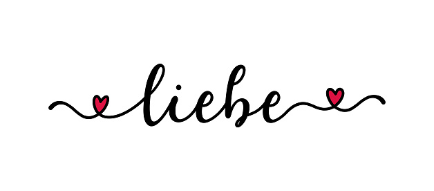 Handwritten LIEBE word in German. Translated LOVE. Script Lettering for greeting card, poster, flyer, banner. Modern calligraphy inscription for header or as design element