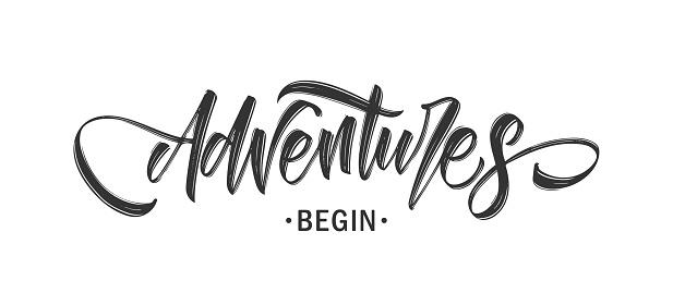 Handwritten Modern brush lettering composition of Adventures Begin