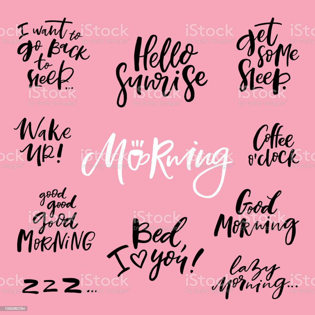 Handwritten Morning Quotes Stock Vector Art More Images Of Art