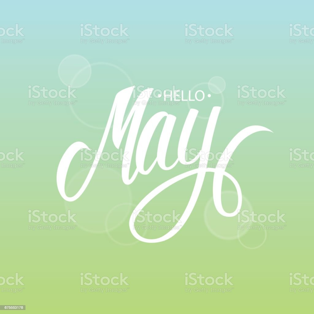 Handwritten phrase Hello May. Hand drawn lettering with blurred background. vector art illustration