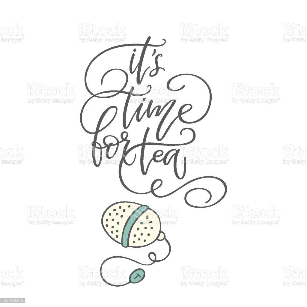 Handwritten phrase 'It's time for tea' vector art illustration