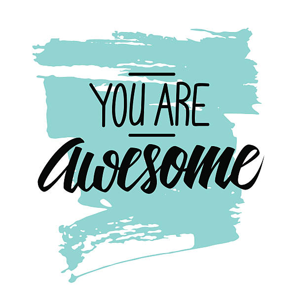 stockillustraties, clipart, cartoons en iconen met handwritten phrase you are awesome with brush stroke background. - ontzag