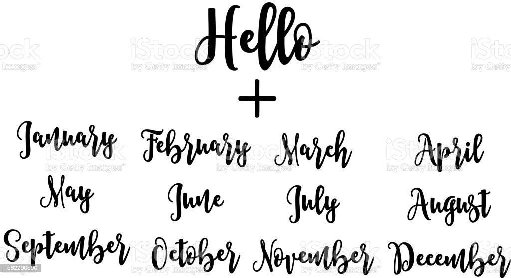 Handwritten set Hello plus months. - ilustración de arte vectorial