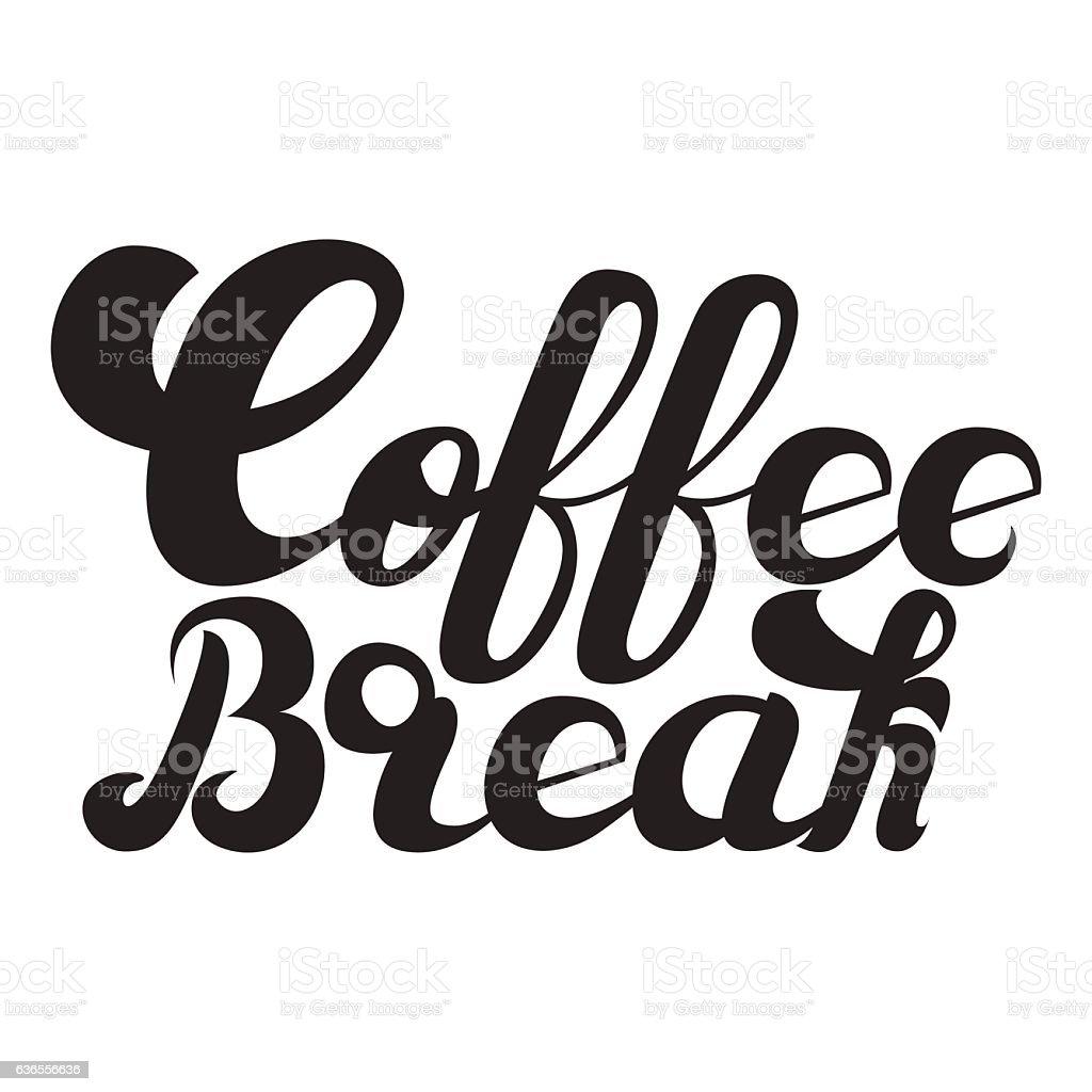 handwritten text coffee break vector illustration stock vector art  u0026 more images of computer
