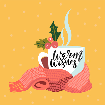 Handwritten Warm wishes text. Hand drawn cup of hot tea or coffee decorated by holly berries. Vector illustration, brush lettering. Christmas, New Year greeting card, invitation.