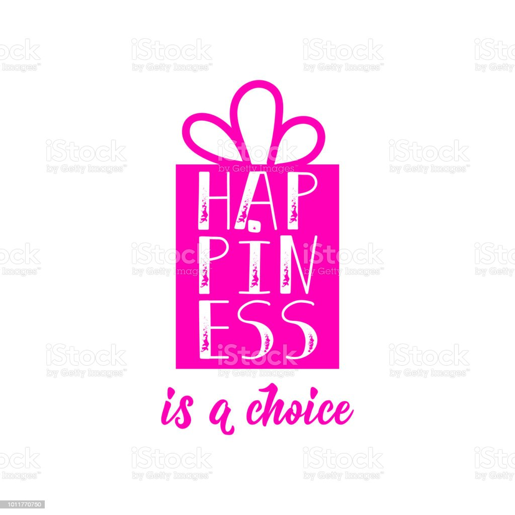Happiness Is A Choice Lettering Inspirational Vector Quote Stock