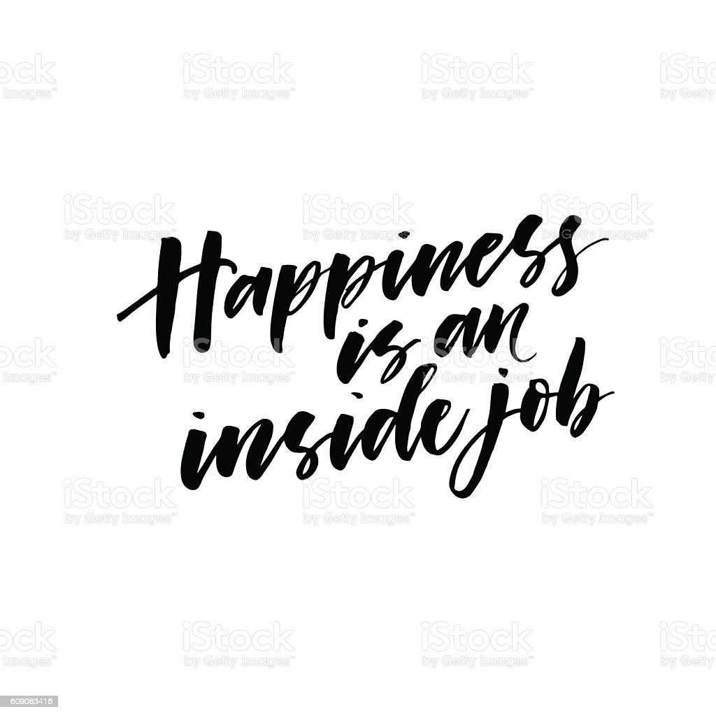 Amazing Happiness Is An Inside Job Postcard. Royalty Free Happiness Is An Inside Job  Postcard