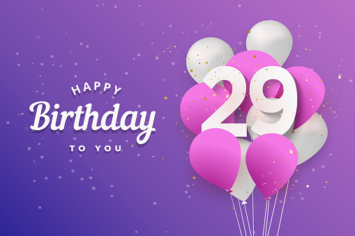 Happy 29th birthday balloons greeting card background.
