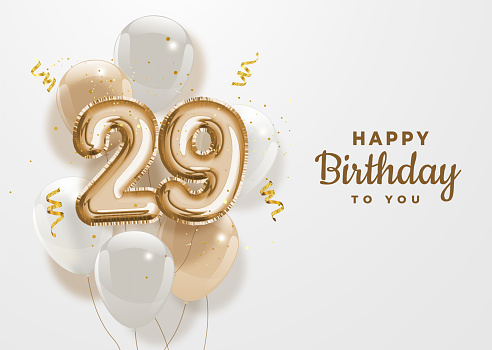 Happy 29th birthday gold foil balloon greeting background.