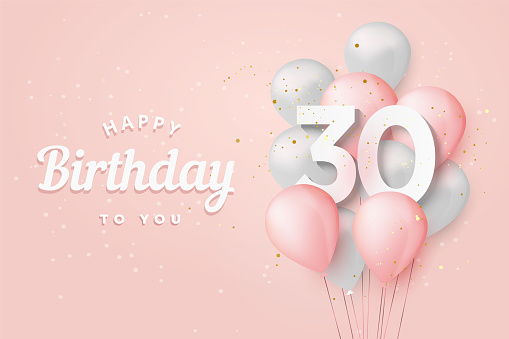 Happy 30th birthday balloons greeting card background.