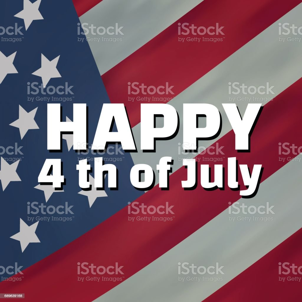 Happy 4th of July Typographic vector art illustration