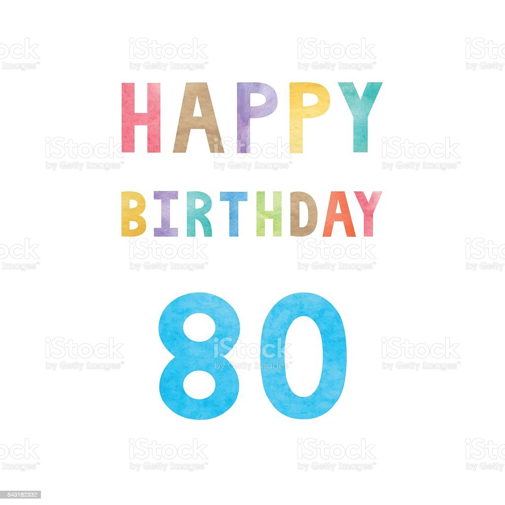 Happy 80th Birthday Anniversary Card Lizenzfreies Stock Vektor Art Und Mehr