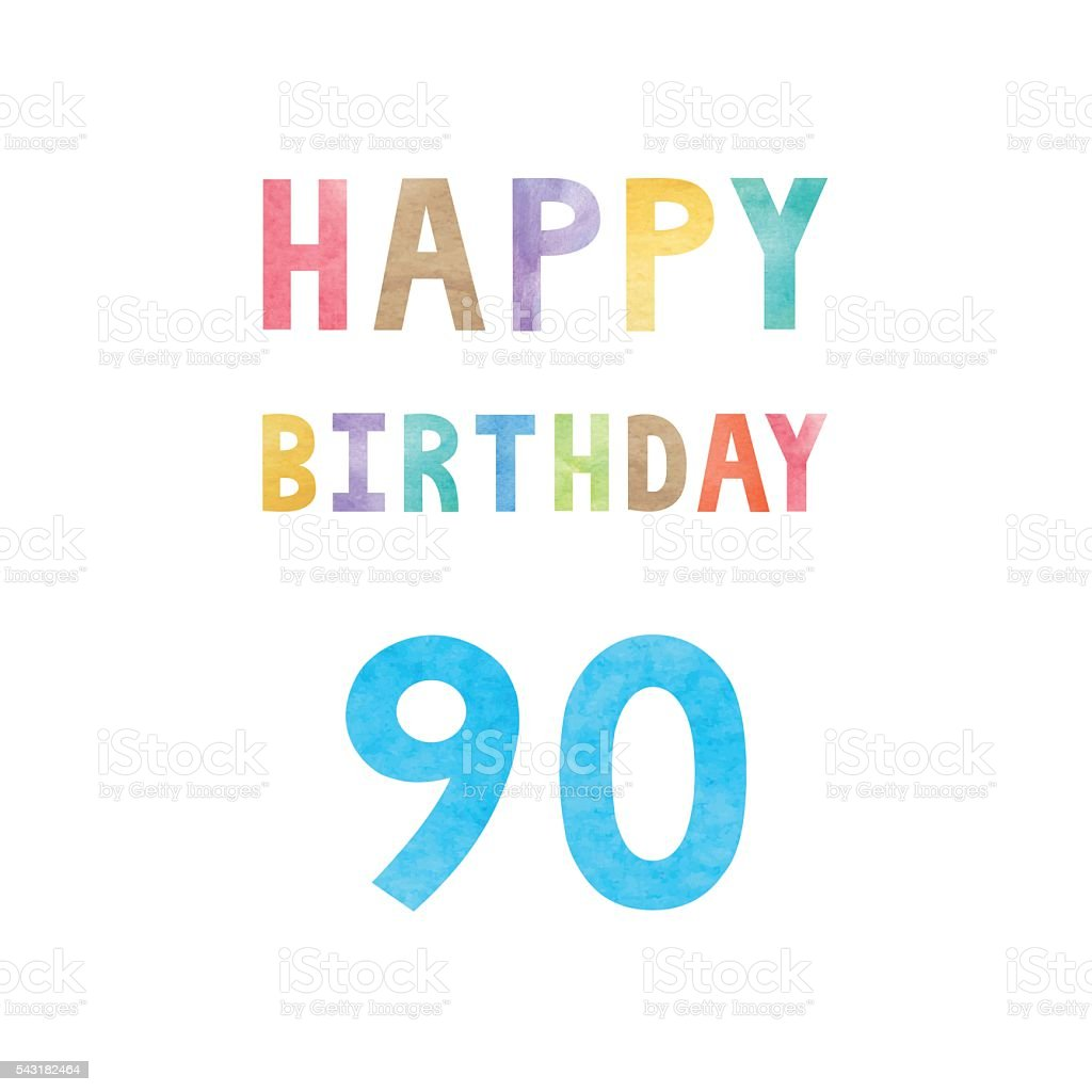 Happy 90th Birthday Anniversary Card Lizenzfreies Stock Vektor Art Und Mehr