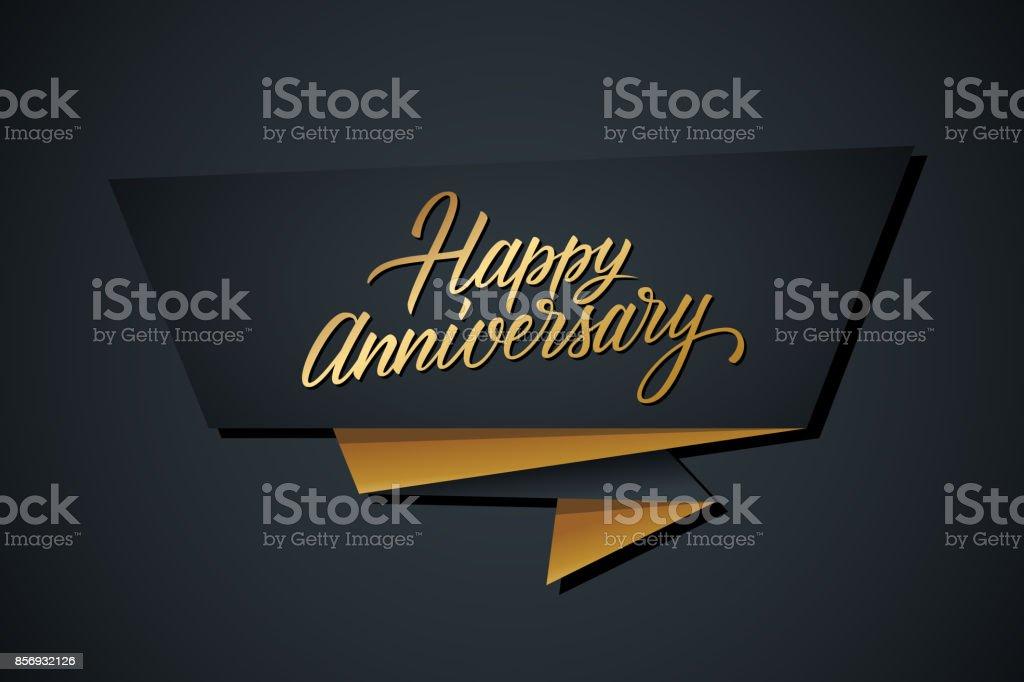 Happy Anniversary greeting template with gold colored hand lettering. - illustrazione arte vettoriale