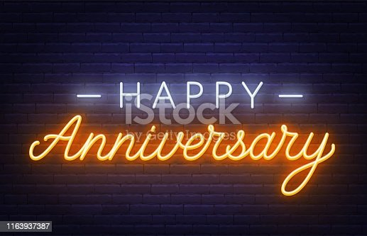 Happy anniversary neon sign. Greeting card on dark background. Vector illustration.