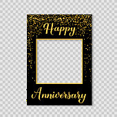 istock Happy Anniversary photo booth frame on a transparent background. Birthday or wedding anniversary party photobooth props. Black and gold confetti party decorations. Vector template. 1281554670