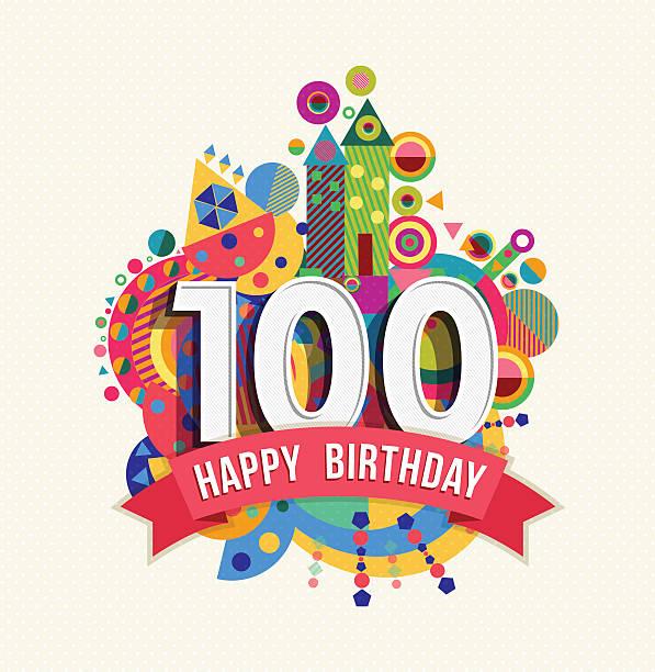 bildbanksillustrationer, clip art samt tecknat material och ikoner med happy birthday 100 year greeting card poster color - nummer 100