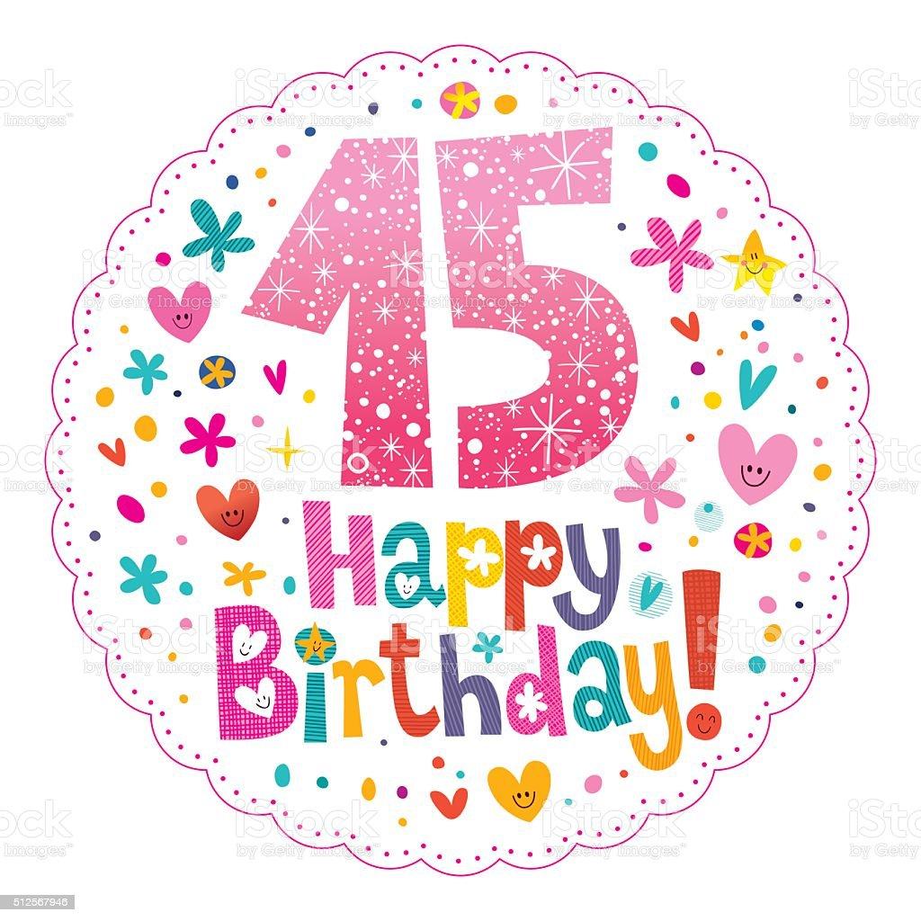 Fabuleux Buon Compleanno 15 Anni Di Biglietti Dauguri Illustrazione  BG61