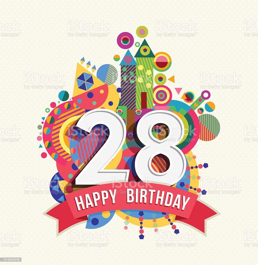 Joyeux Anniversaire 28 Annee Carte De Voeux Affiche De La Couleur Vecteurs Libres De Droits Et Plus D Images Vectorielles De 25 29 Ans Istock