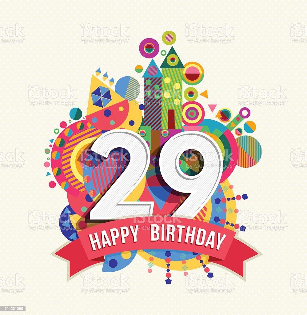Alles Gute Zum Geburtstag Grußkarten, Poster, 29 Jahr Farbe Lizenzfreies  Vektor Illustration