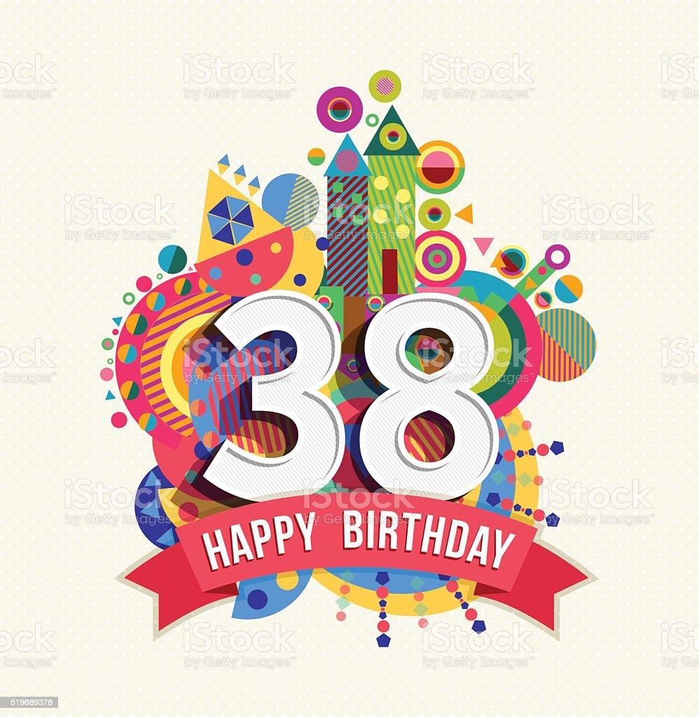 Buon Compleanno 38 Anno Di Auguri Poster Di Colore   Immagini