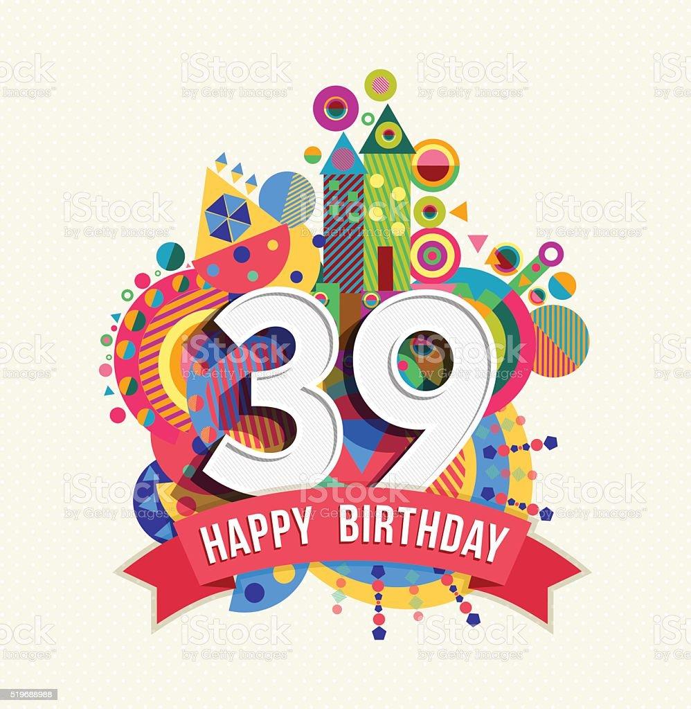 Auguri Buon Compleanno 46 Anni.Buon Compleanno 39 Anno Di Auguri Poster Di Colore
