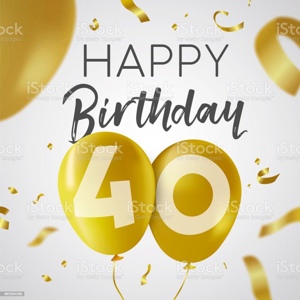 Joyeux Anniversaire 40 Or Quarante Ans Ballon Carte Cliparts