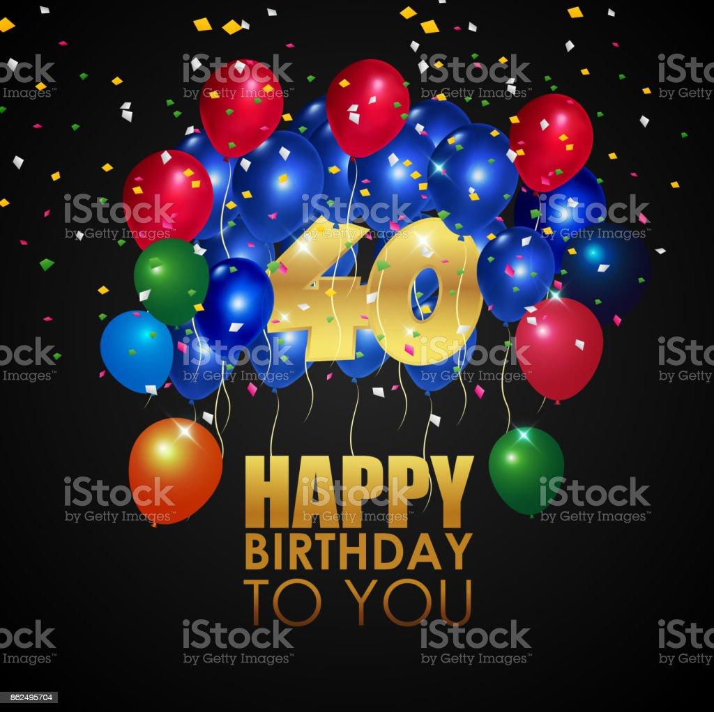 Happy Birthday 40 Mit Goldene Zahl Und Bunte Luftballons Lizenzfreies