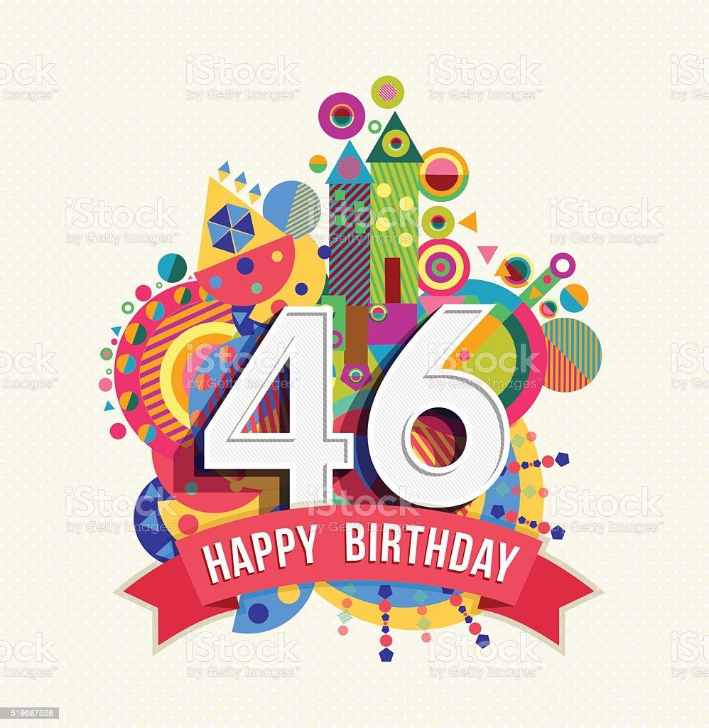 Buon Compleanno 46 Anno Di Auguri Poster Di Colore Immagini