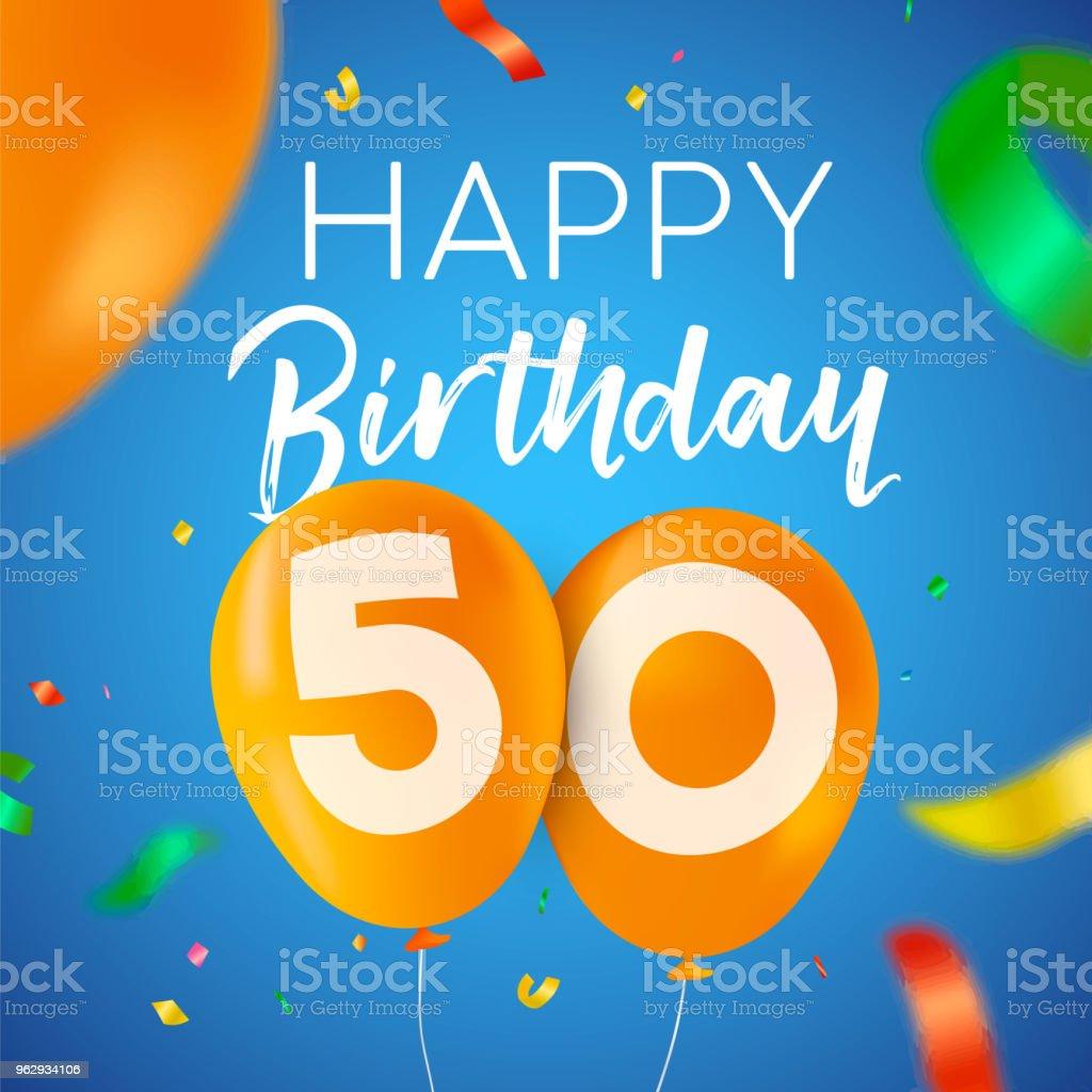 Carte De Joyeux Anniversaire 50 Ans Cinquante Ballon Soiree