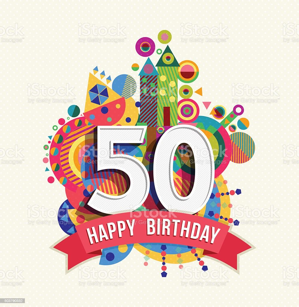 Happy birthday 50 year greeting card poster color vector art illustration